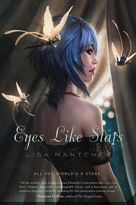 Eyes Like Stars By Mantchev, Lisa
