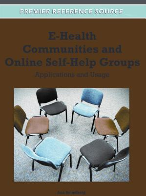 Medical Information Science Reference E-Health Communities and Online Self-Help Groups: Applications and Usage by Smedberg, Sa/ Smedberg, Asa [Hardcover] at Sears.com